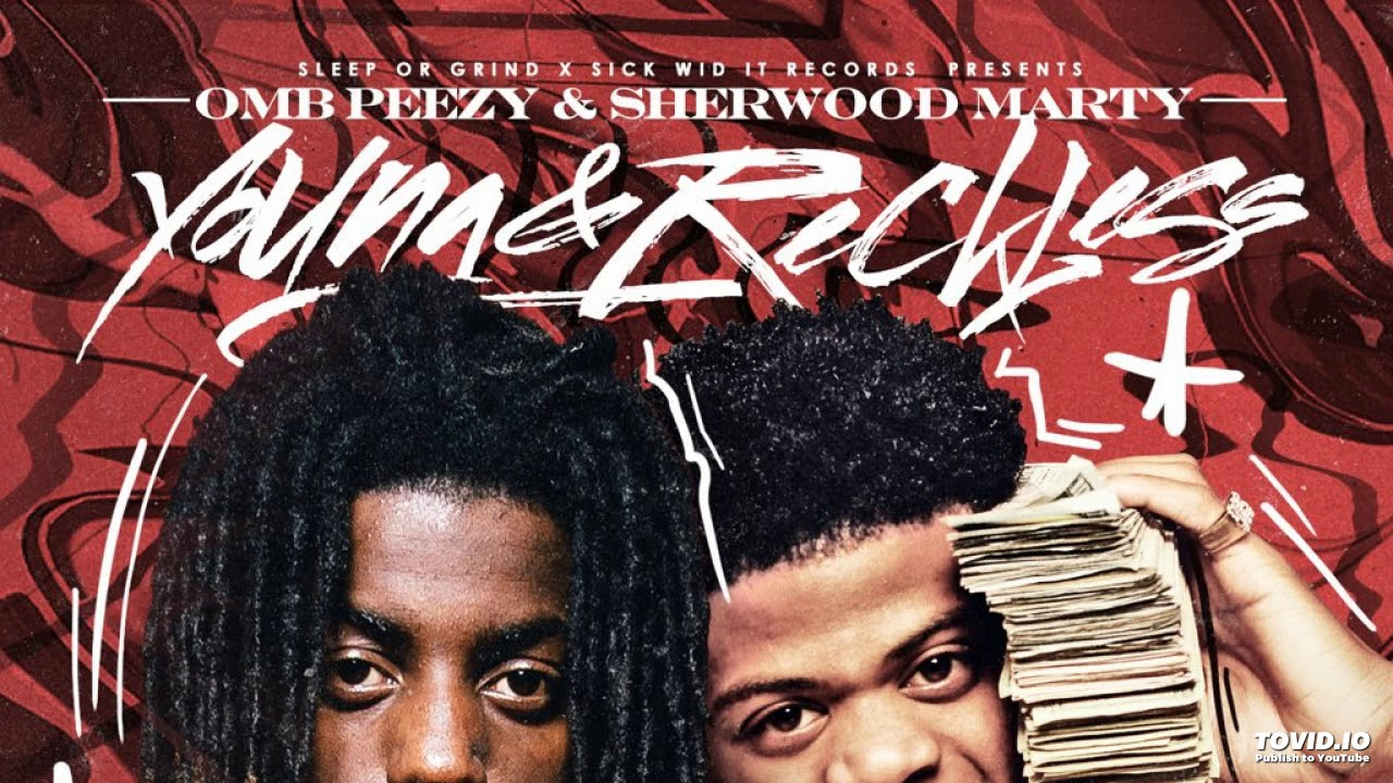 Download OMB Peezy x Sherwood Marty - Crash Out ft. Sherwood Flame [Prod. By Drum Dummie] (2018)