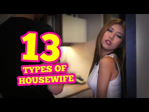 13 Types of Housewife
