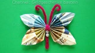 Repeat youtube video Geldscheine falten Schmetterling - Geldgeschenke basteln