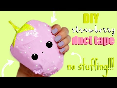 DUCT TAPE SQUISHY STRAWBERRY | How to make squishies without foam #6