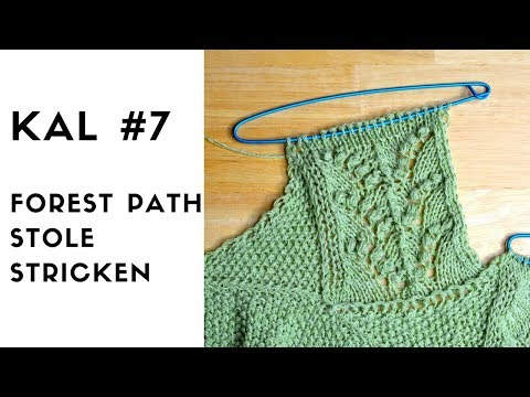 Youtube-Tutorial: Forest Path Stole KAL #7 Strickanleitung