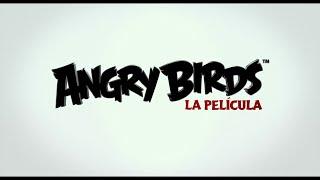 Angry Birds: La película. Tráiler Final En Español HD 720P