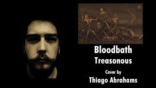 Bloodbath - Treasonous (Guitar Cover)