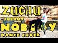 Gambar cover ZUCHU FT. JOEBOY - #NOBODY DANCE COVER