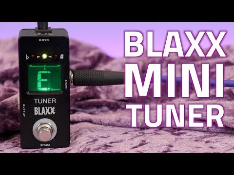 Blaxx Tuner Pedal - Overview & Features