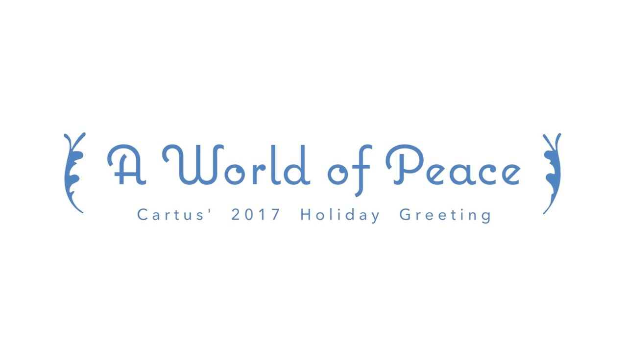 Holiday Greetings From Cartus A World Of Peace Youtube