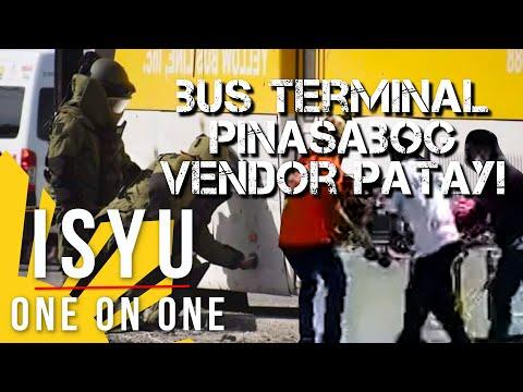 Bus Terminal Pinasabog, Vendor Patay! | Isyu One on One
