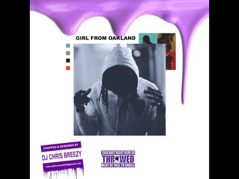 Girl From Oakland-PARTYNEXTDOOR (Chopped & Screwed By DJ Chris Breezy)