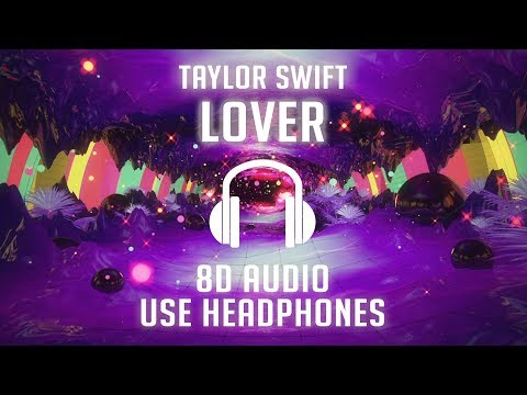 Taylor Swift - Lover (8D AUDIO) 🎧
