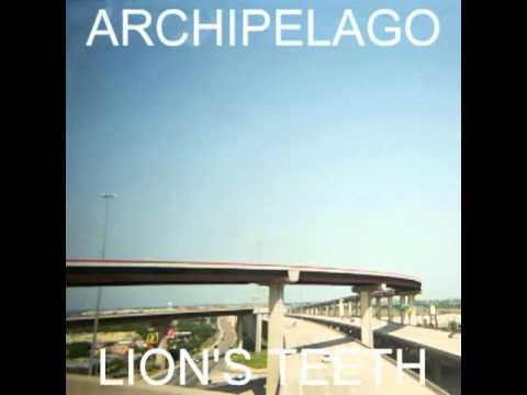 Archipelago - Lion's Teeth