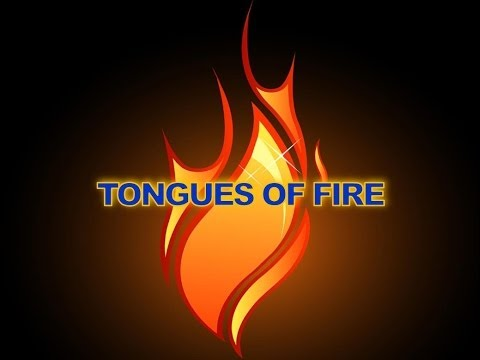 Tongues of Fire - Chuck Girard (with Lyrics)