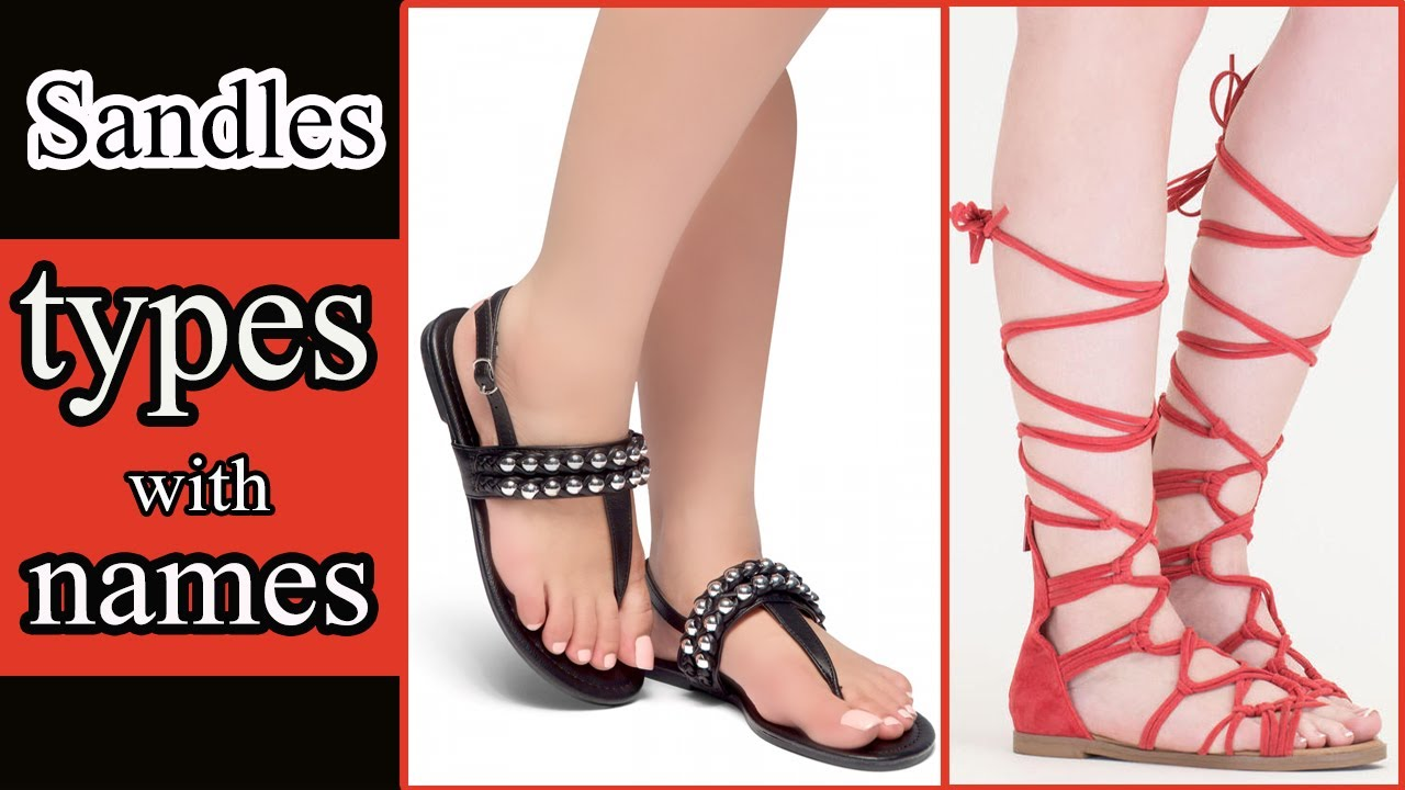 Types Of Sandals With Names | Sandals