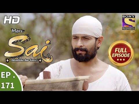 Mere Sai - Ep 171 - Full Episode - 22nd May, 2018