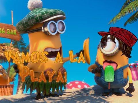 Vamos a la Playa - Minions /ElMinionLoco/