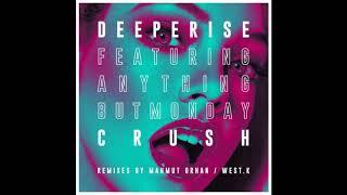 DEEPERISE — Crush (feat. Anything But Monday) (Original Mix) Video