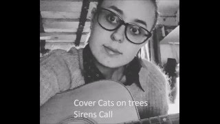 Cover de Cats on trees - Sirens call