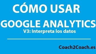 Como usar Google Analytics 3 Interpretar google analytics
