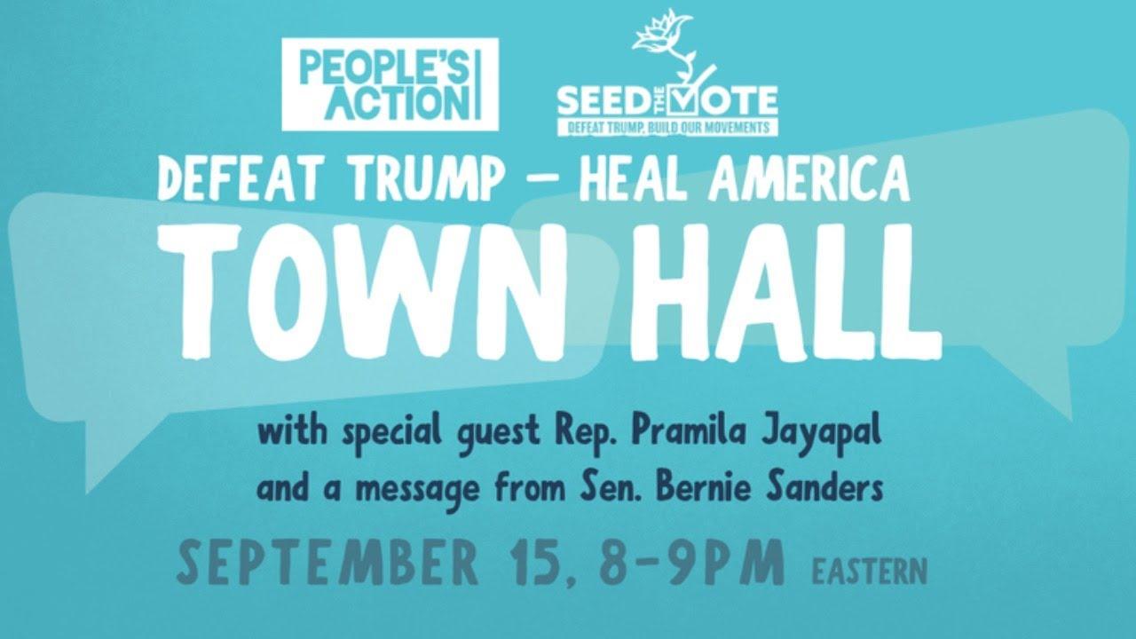 DEFEAT TRUMP: HEAL AMERICA CANVASSING TOWN HALL FT. BERNIE & REP. JAYAPAL (8PM ET)