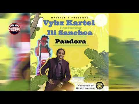 Vybz Kartel x ili Sanchea - Pandora - January 2019
