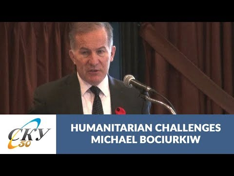 Michael Bociurkiw: Humanitarian and Social Service Challenges