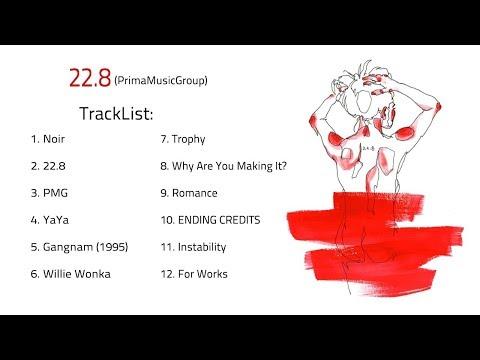 [Audio] Prima Music Group 1st Album - 22.8 (with NO:EL, Kyu Young, Jay Moon, X.Q, QUAIMO, Prime Boi)
