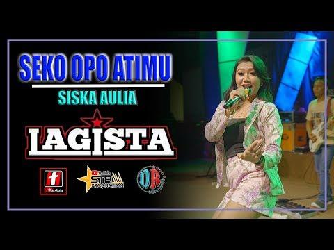 SEKO OPO ATIMU TERBARU - SISKA AULIA - LAGISTA LIVE BOYOLALI 2019