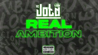 REAL AMBITION  - MC JOTA (Official Audio)