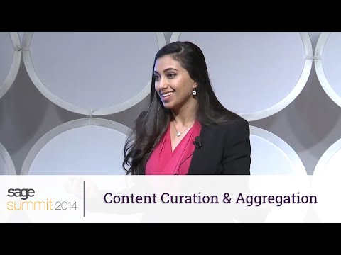 Content Curation and Aggregation - Sage Summit 2014