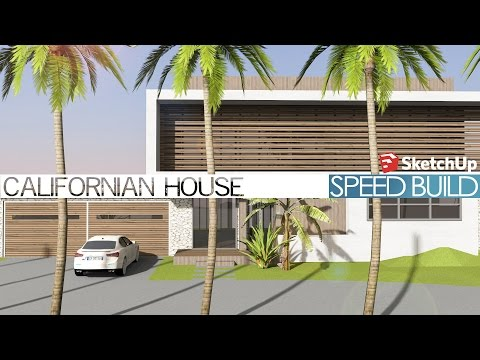 Sketchup - Speed Build - Californian House