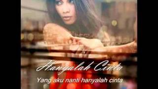 Hanyalah Cinta - Anggun C Sasmi ( Only Love ) Indonesian With Lyrics
