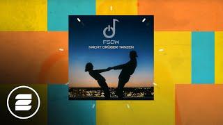 FSDW - Nacht drüber tanzen