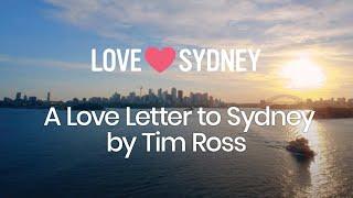 Tim Ross' Love Letter To Sydney