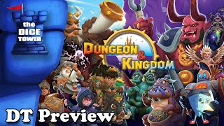 Dungeon & Kingdom - DT Preview with Mark Streed