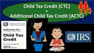 Child Tax Credit (CTC) & Additional Child Tax Credit (ACTC) 2018