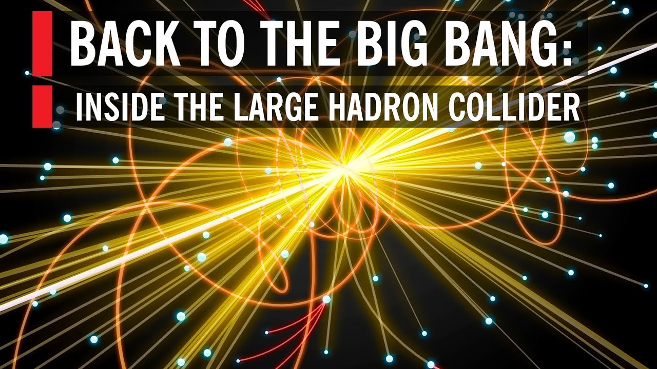 Back to the Big Bang: Inside the Large Hadron Collider ...