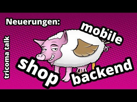 tricoma talk #012 - Vorstellung der Neuerungen: Backend, dem tricoma Shopsystem, mobile Version