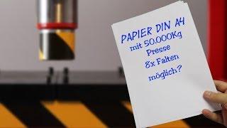 Kann man ein DIN A4 Blatt 8 mal mit 50 Tonnen Presse falten? Experiment
