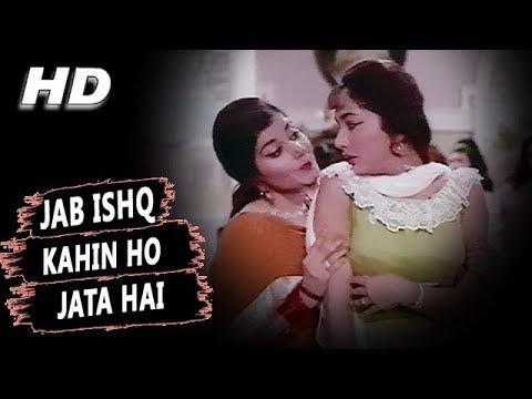 Jab Ishq Kahin Ho Jata Hai  Mubarak Begum, Asha Bhosle  Arzoo 1965 Songs  Sadhana