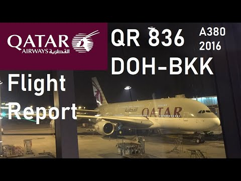 ✈️ FLIGHT REPORT ✈️ Qatar Airways - Doha to Bangkok - Airbus A380-800