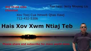 Xov Xwm Hmoob ( Hmong World News)  10/14/18