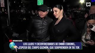 LOS LUJOS Y EXCENTRICIDADES DE EMMA CORONEL, ESPOSA DEL CHAPO GUZMÁN