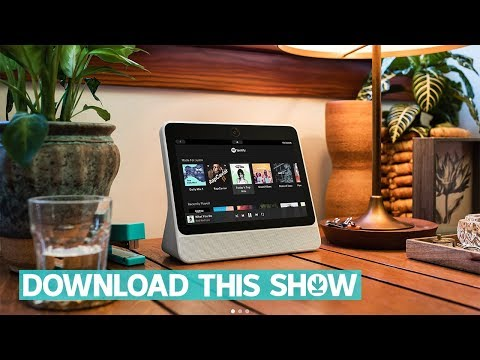 Facebook's Portal, with a camera that tracks you in your kitchen | Download This Show
