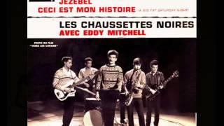 Eddy Mitchell & Les Chaussettes Noires - Tu parles trop