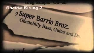 Ghetto Rising 2 - Super Barrio Broz.