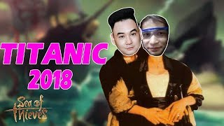 TITANIC 2018 | SEA OF THIEVES