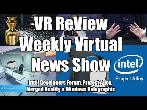 VR ReView Intel Developers Forum Project Alloy Merged Reality Windows Holographic