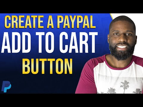 Make A PayPal Add To Cart Button 2020 | Add PayPal To Your Website