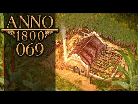 ANNO 1800 🏛 069: Endlich ZuckerroAAAARGH!