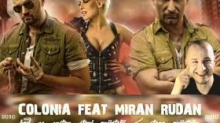Colonia feat. Miran Rudan - Stara prijatelja (Kad se sretnu stari prijatelji)