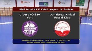 NBII: Újpest FC-220 Volt - Dunakeszi Kinizsi 0-3 (2018.01.15, összefoglaló)